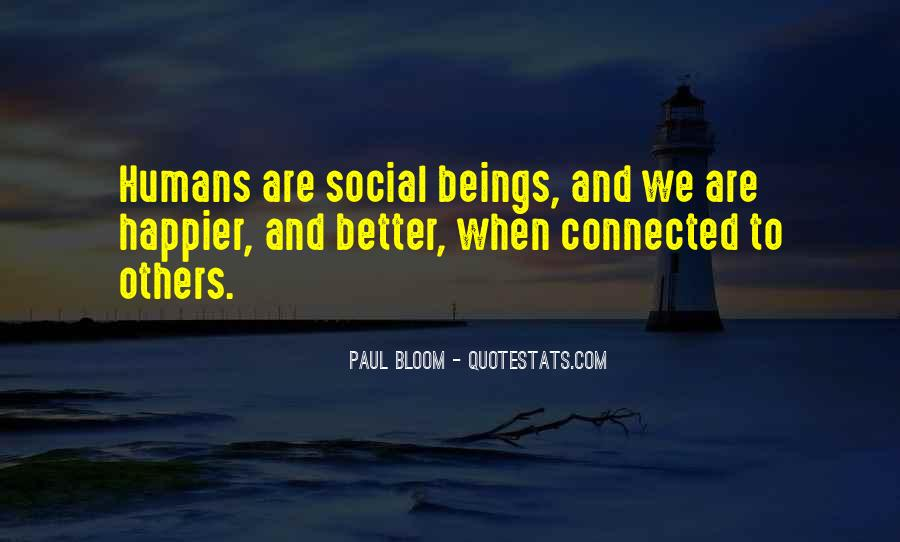 We Are Connected Quotes #688945