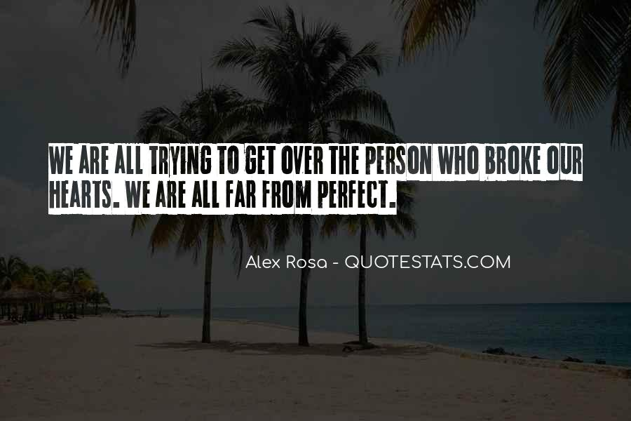We Are Far From Perfect Quotes #1743648