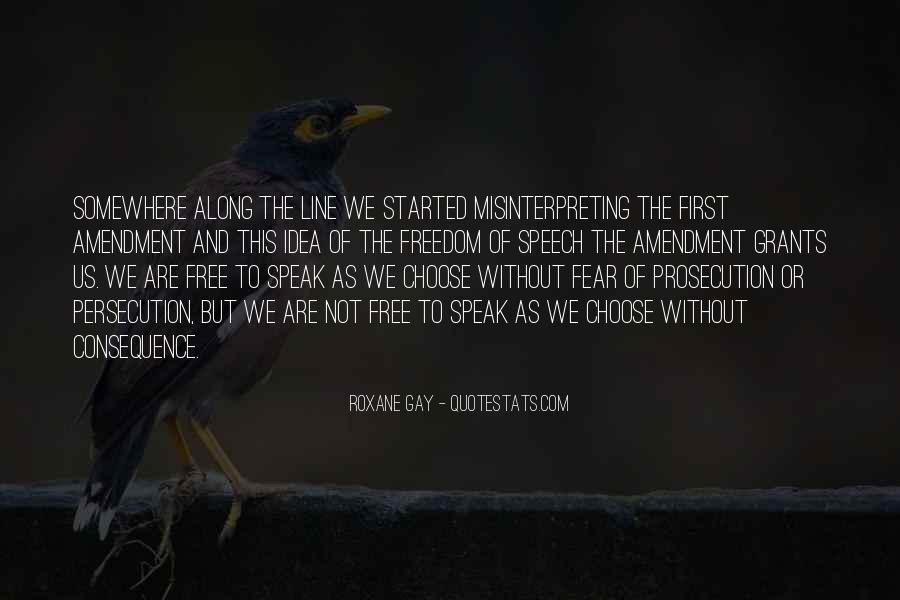 We Are Free To Choose Quotes #1011520