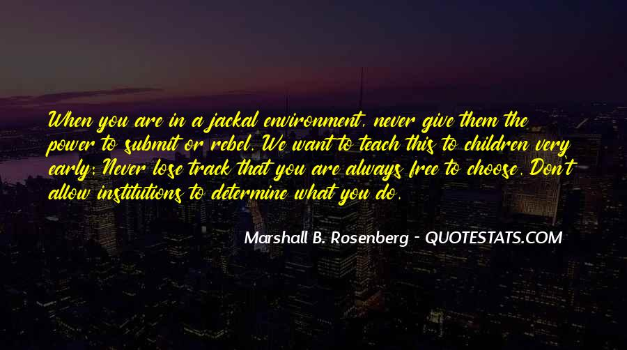 We Are Free To Choose Quotes #105847