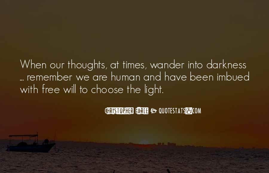 We Are Free To Choose Quotes #1211680