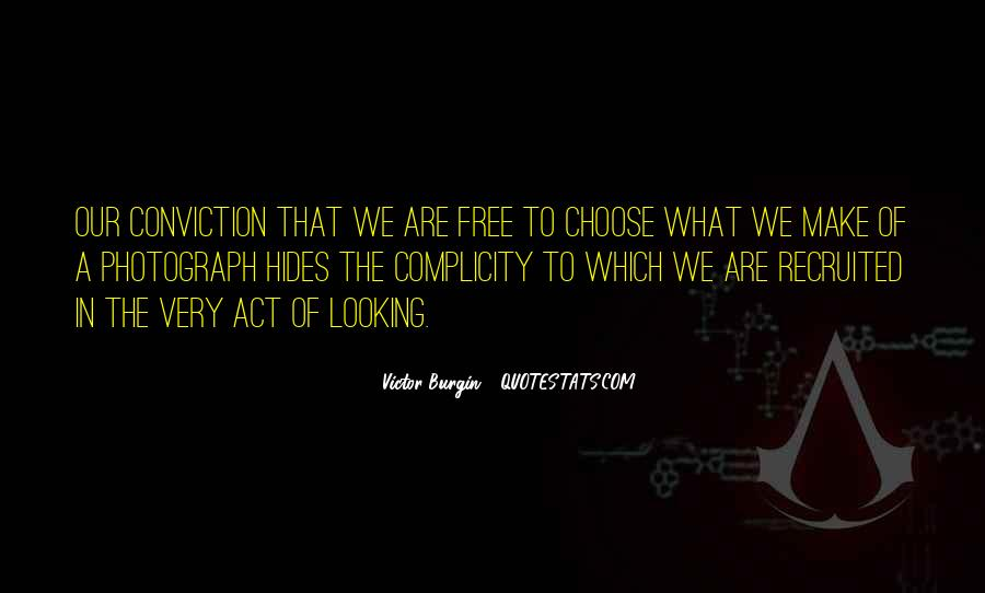 We Are Free To Choose Quotes #1262273