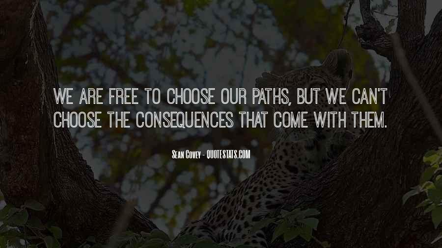 We Are Free To Choose Quotes #1767932