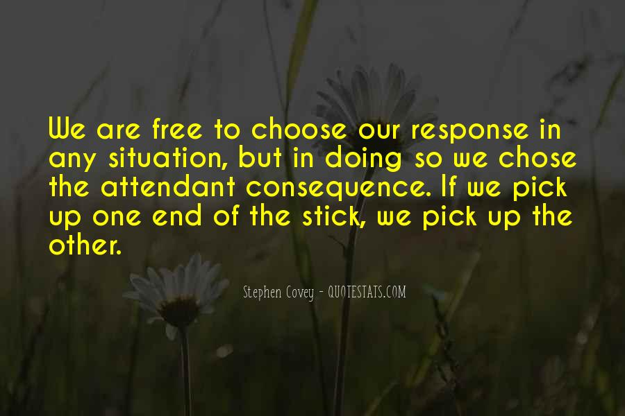 We Are Free To Choose Quotes #190347