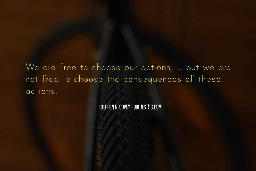 We Are Free To Choose Quotes #372159