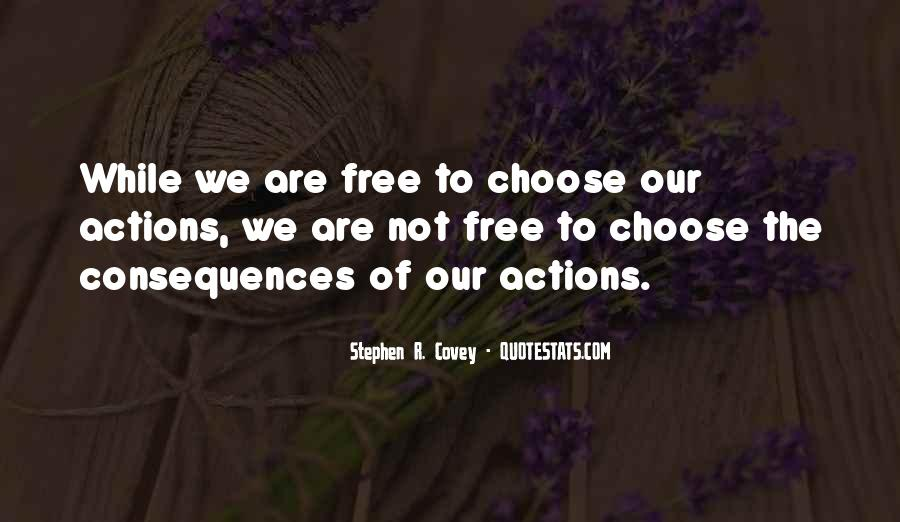 We Are Free To Choose Quotes #400168