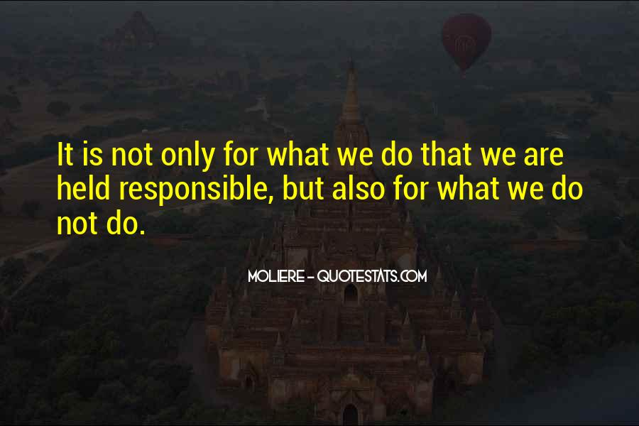 We Are Responsible For Quotes #119974