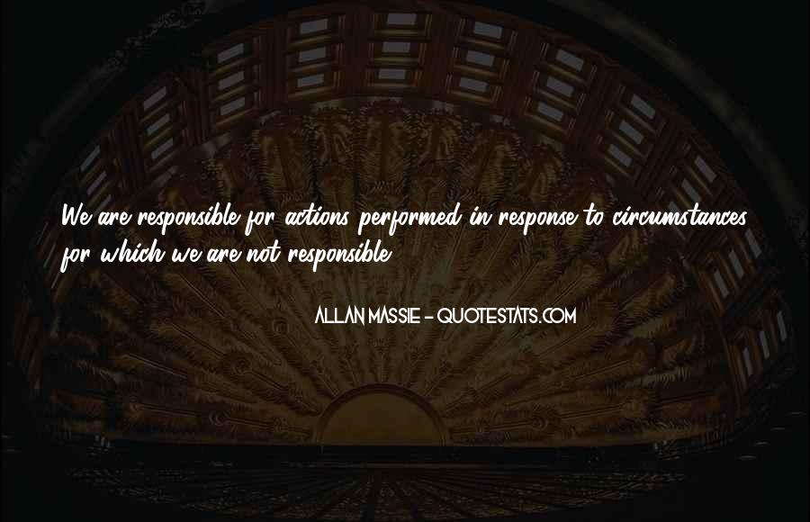 We Are Responsible For Quotes #200511