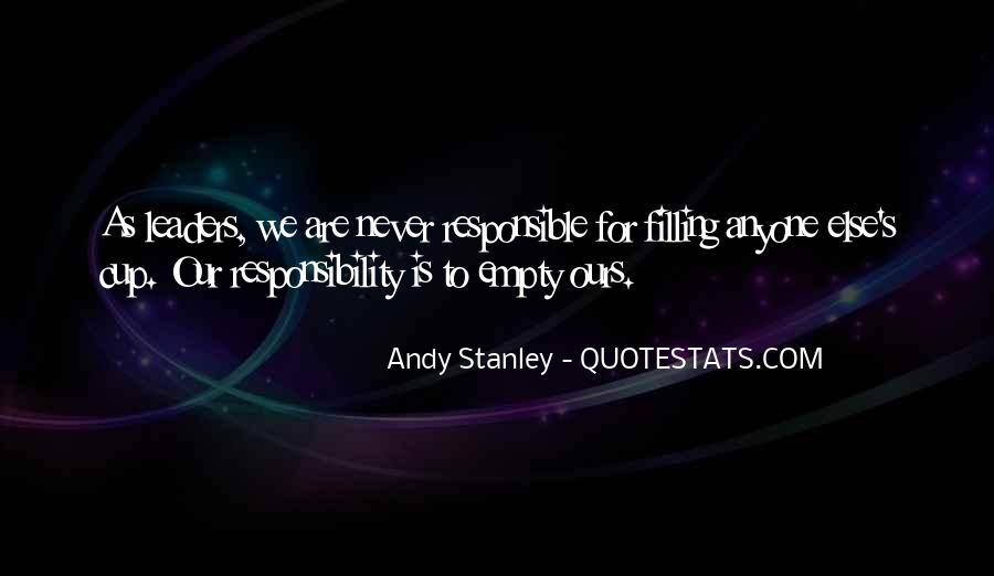 We Are Responsible For Quotes #212827