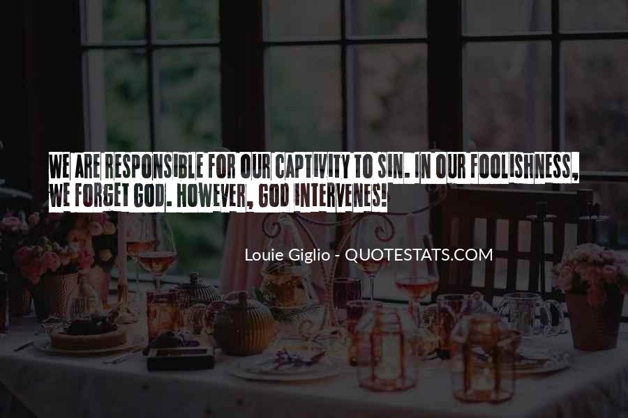 We Are Responsible For Quotes #215069