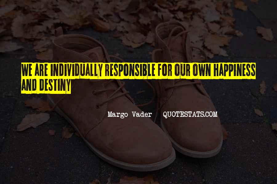 We Are Responsible For Quotes #241534