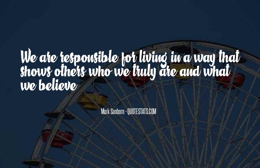 We Are Responsible For Quotes #451495