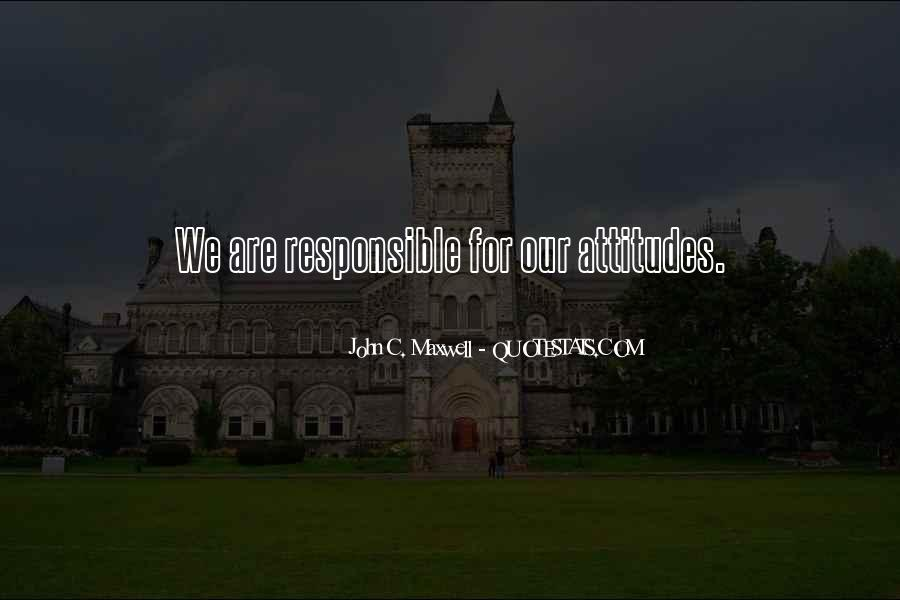 We Are Responsible For Quotes #624931