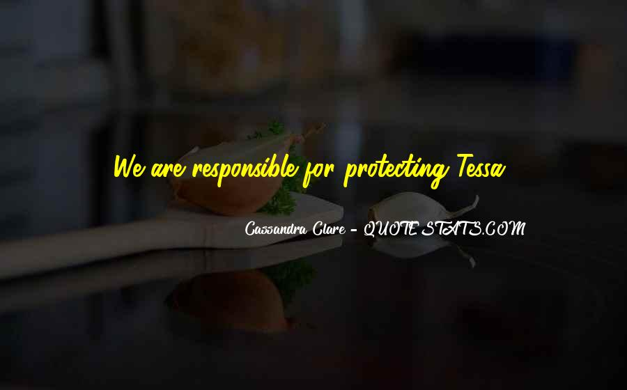 We Are Responsible For Quotes #685708