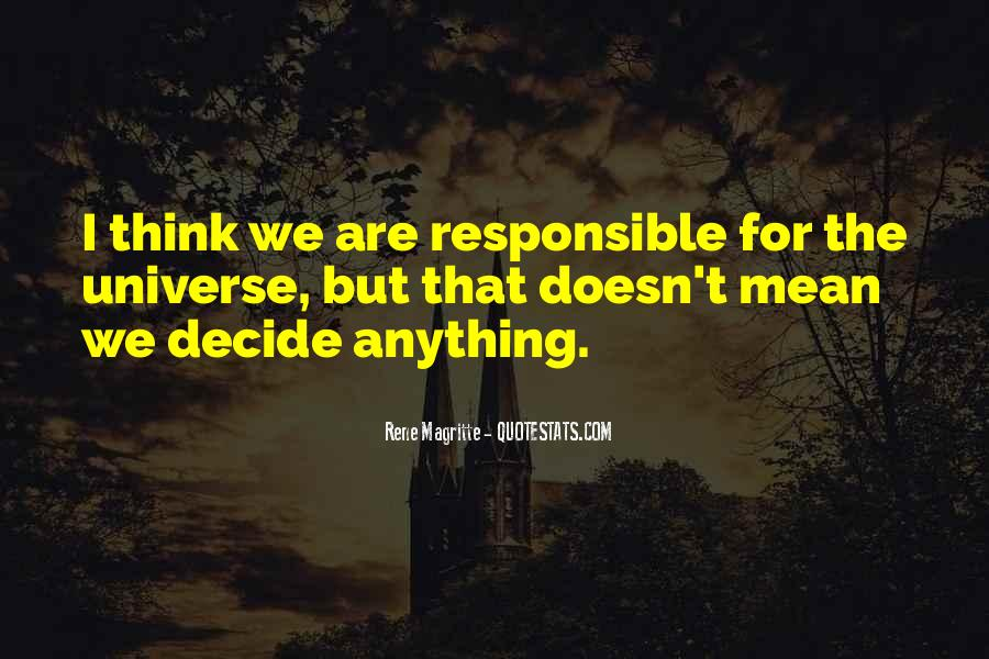 We Are Responsible For Quotes #731098