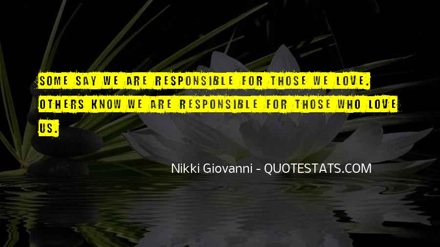 We Are Responsible For Quotes #766630