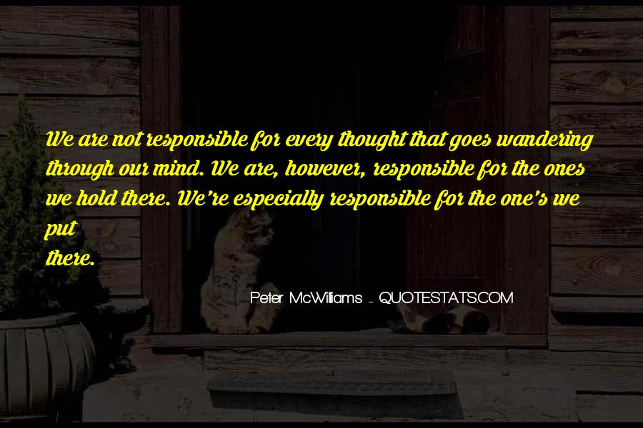 We Are Responsible For Quotes #846494
