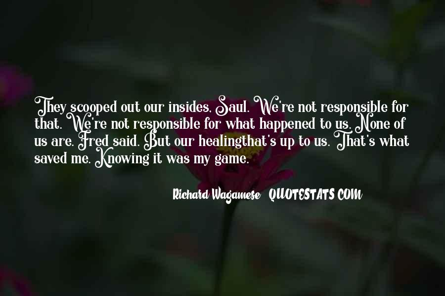 We Are Responsible For Quotes #85001