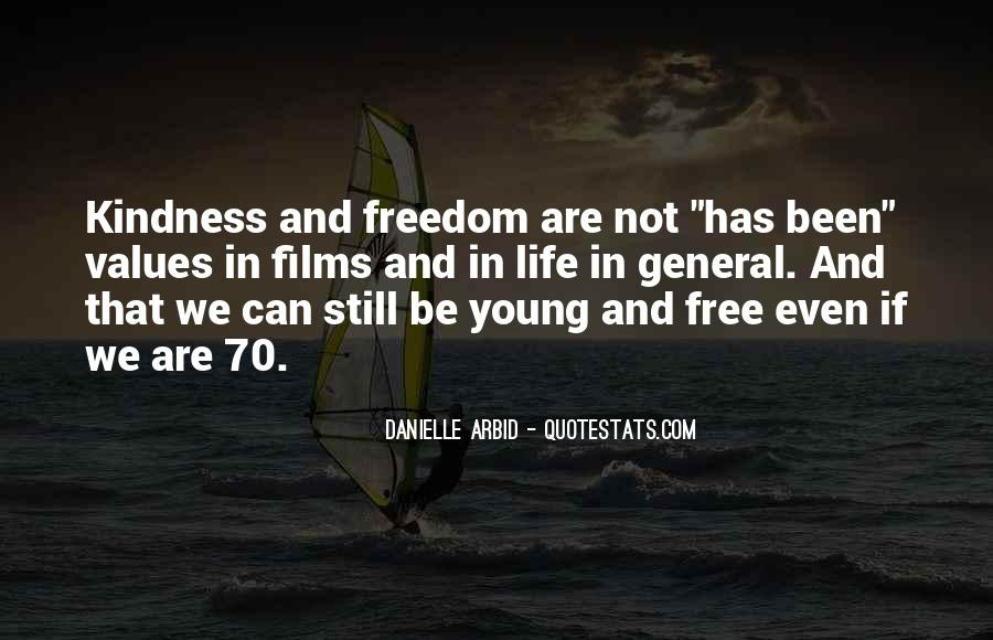 We Are Young And Free Quotes #1167811