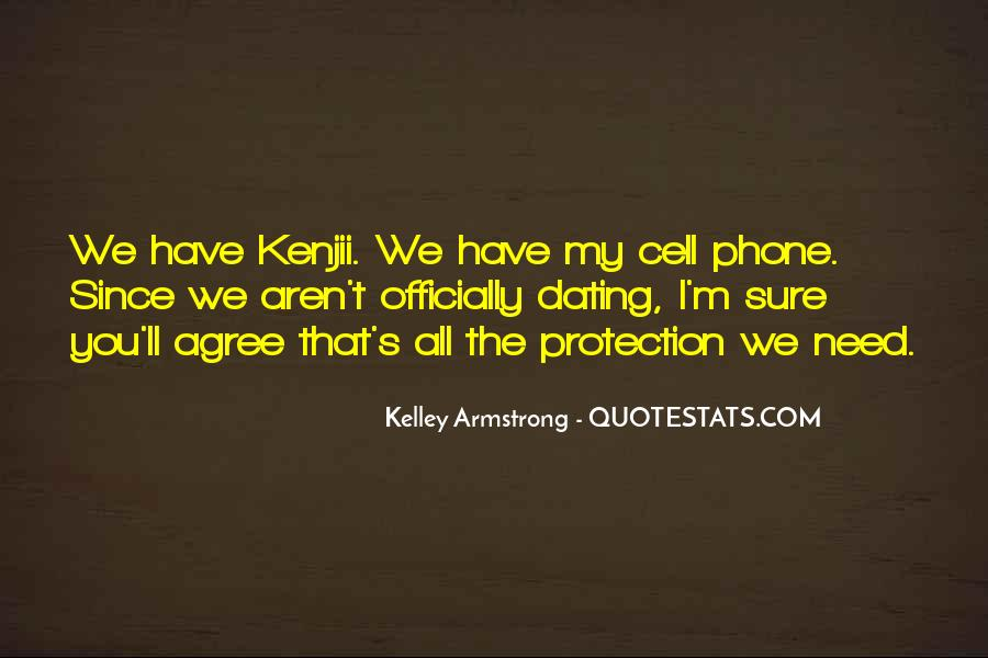 We Aren't Dating But He's Mine Quotes #1347283