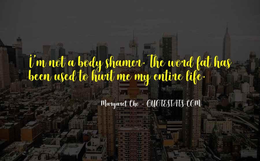 We Both Been Hurt Quotes #100433