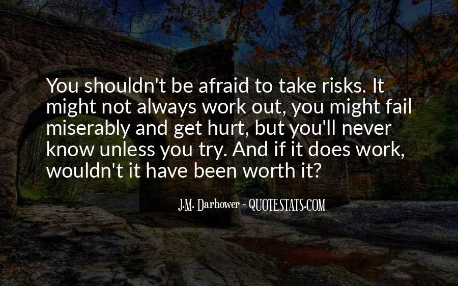 We Both Been Hurt Quotes #102806