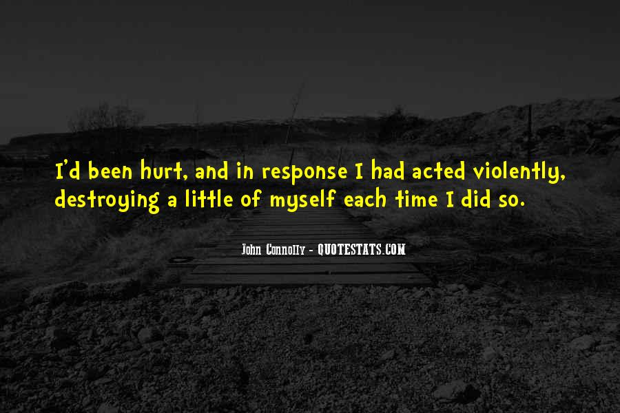 We Both Been Hurt Quotes #124043