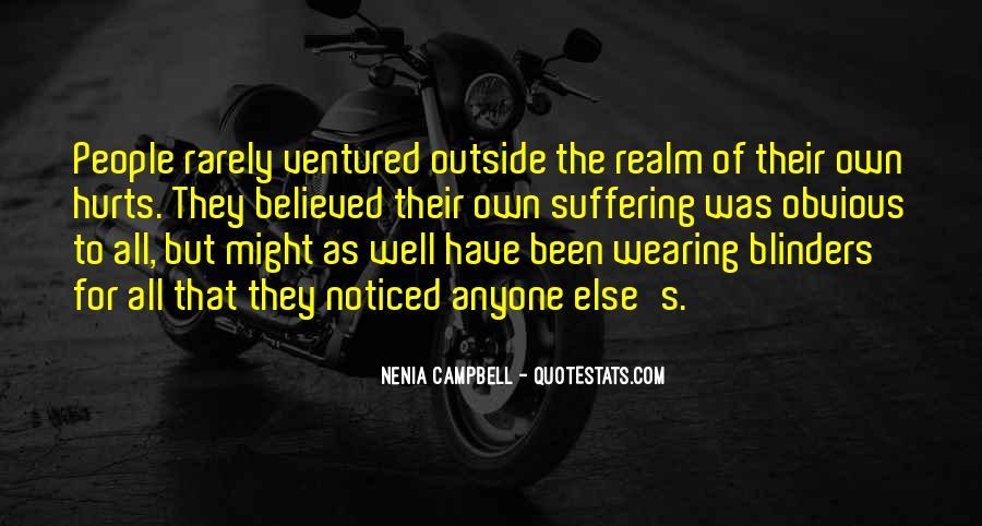 We Both Been Hurt Quotes #172343