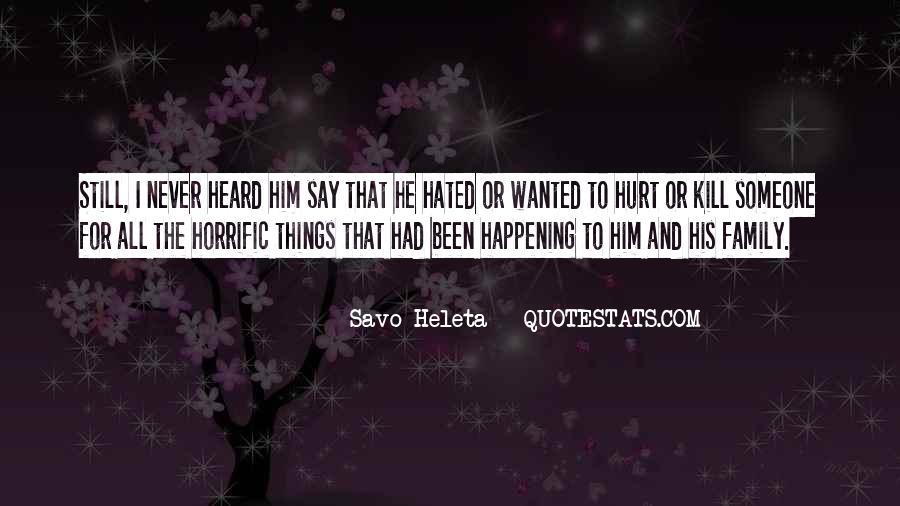 We Both Been Hurt Quotes #184246