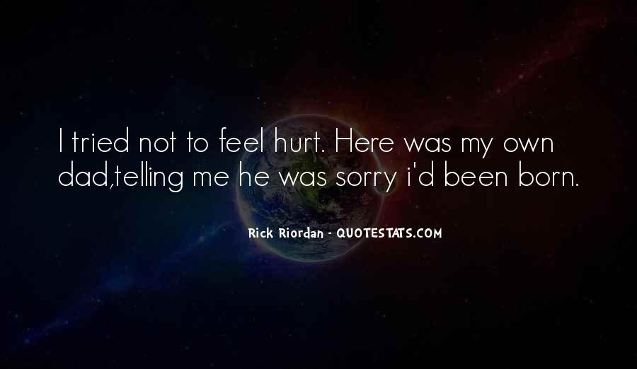 We Both Been Hurt Quotes #62492
