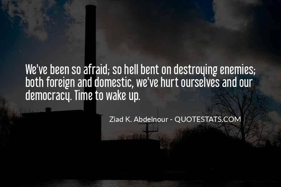 We Both Been Hurt Quotes #948072
