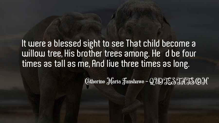 Quotes About Blessed Child #1147574