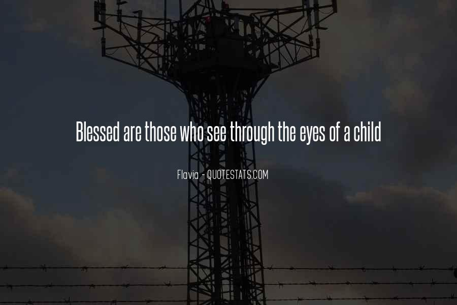 Quotes About Blessed Child #1656614