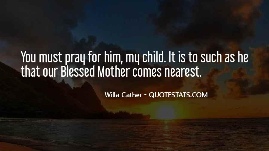Quotes About Blessed Child #39682