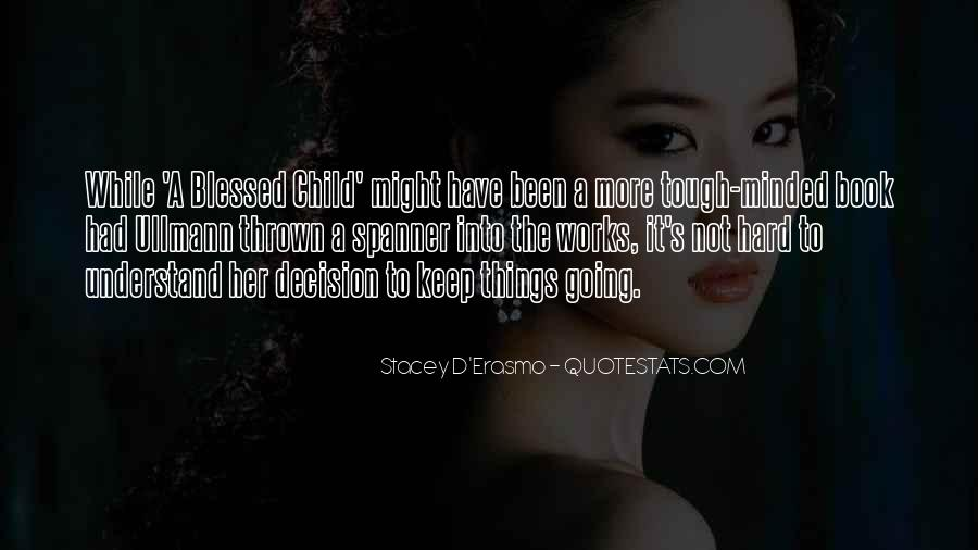 Quotes About Blessed Child #439700