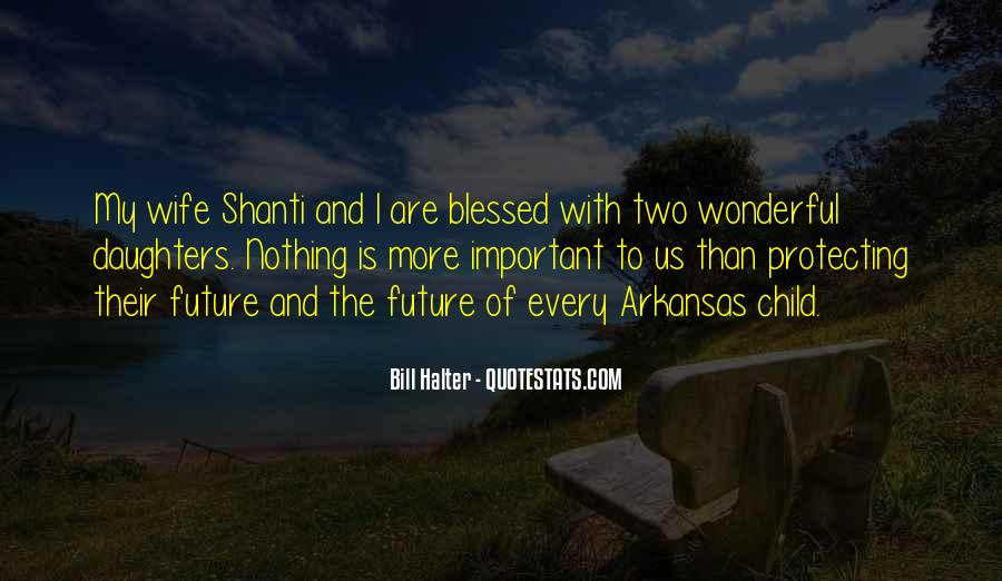 Quotes About Blessed Child #570893