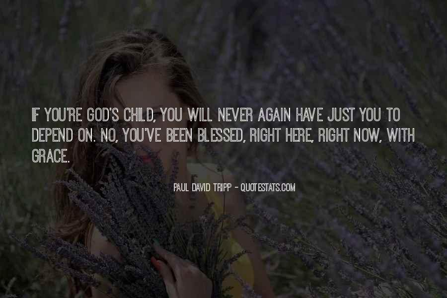 Quotes About Blessed Child #78618
