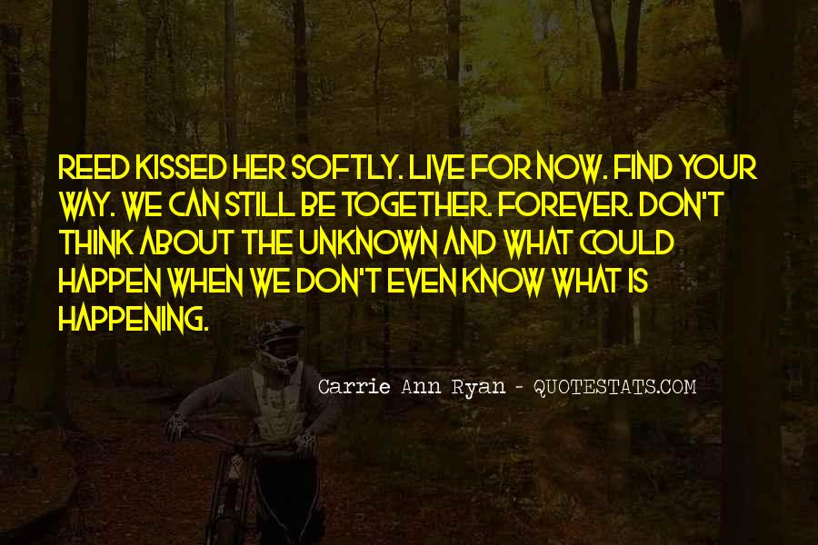 We Can Be Together Forever Quotes #1403728