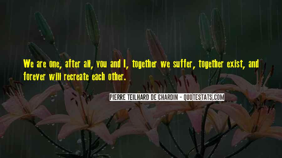 We Can Be Together Forever Quotes #222442