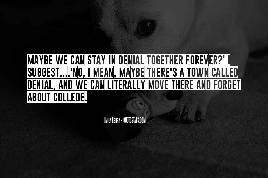 We Can Be Together Forever Quotes #4737