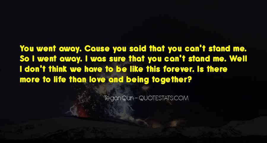 We Can Be Together Forever Quotes #779264
