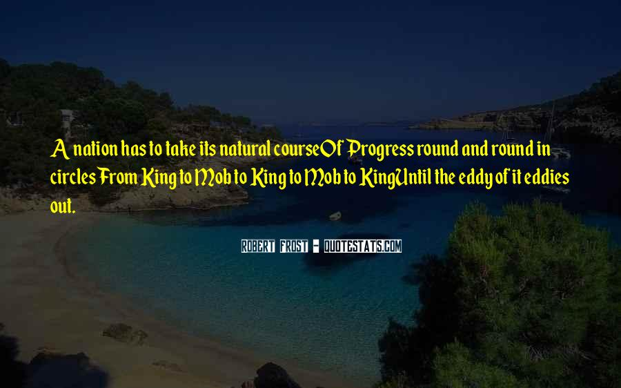 We Could Be King Quotes #1108