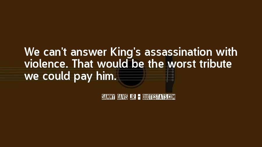 We Could Be King Quotes #1796097