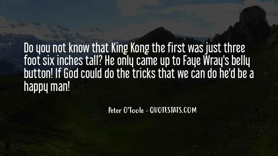 We Could Be King Quotes #411323