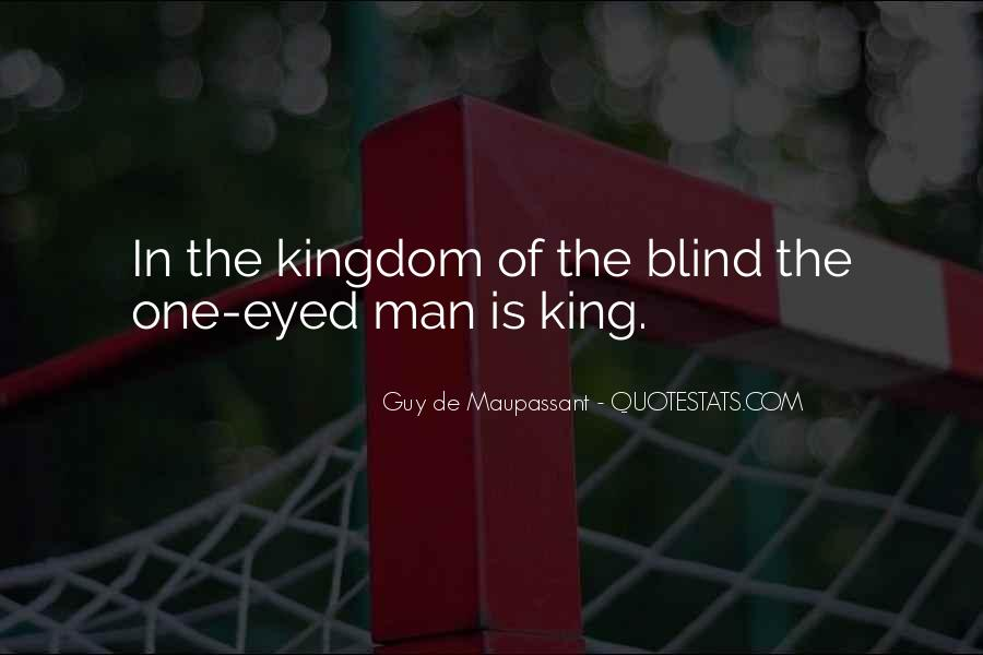 We Could Be King Quotes #491