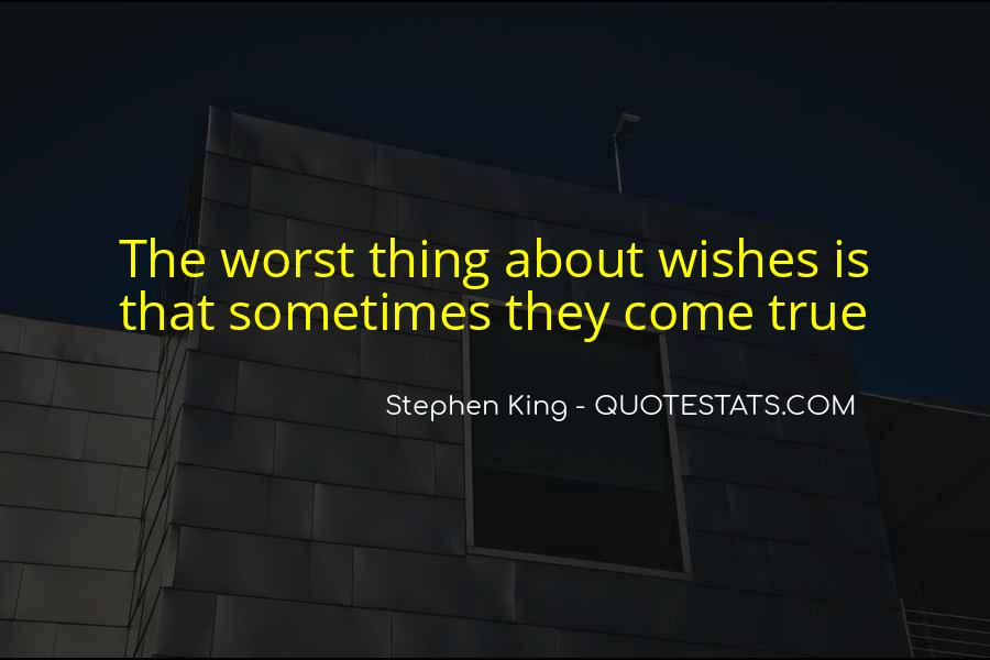 We Could Be King Quotes #8104