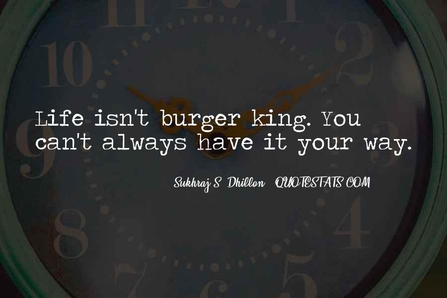 We Could Be King Quotes #8717