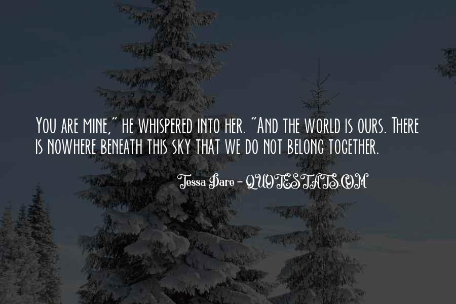 We Do Not Belong Together Quotes #1847095