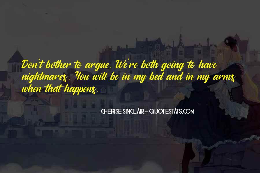 We Don't Argue Quotes #110671