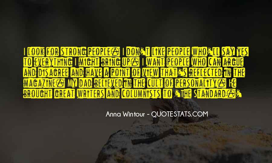 We Don't Argue Quotes #130715